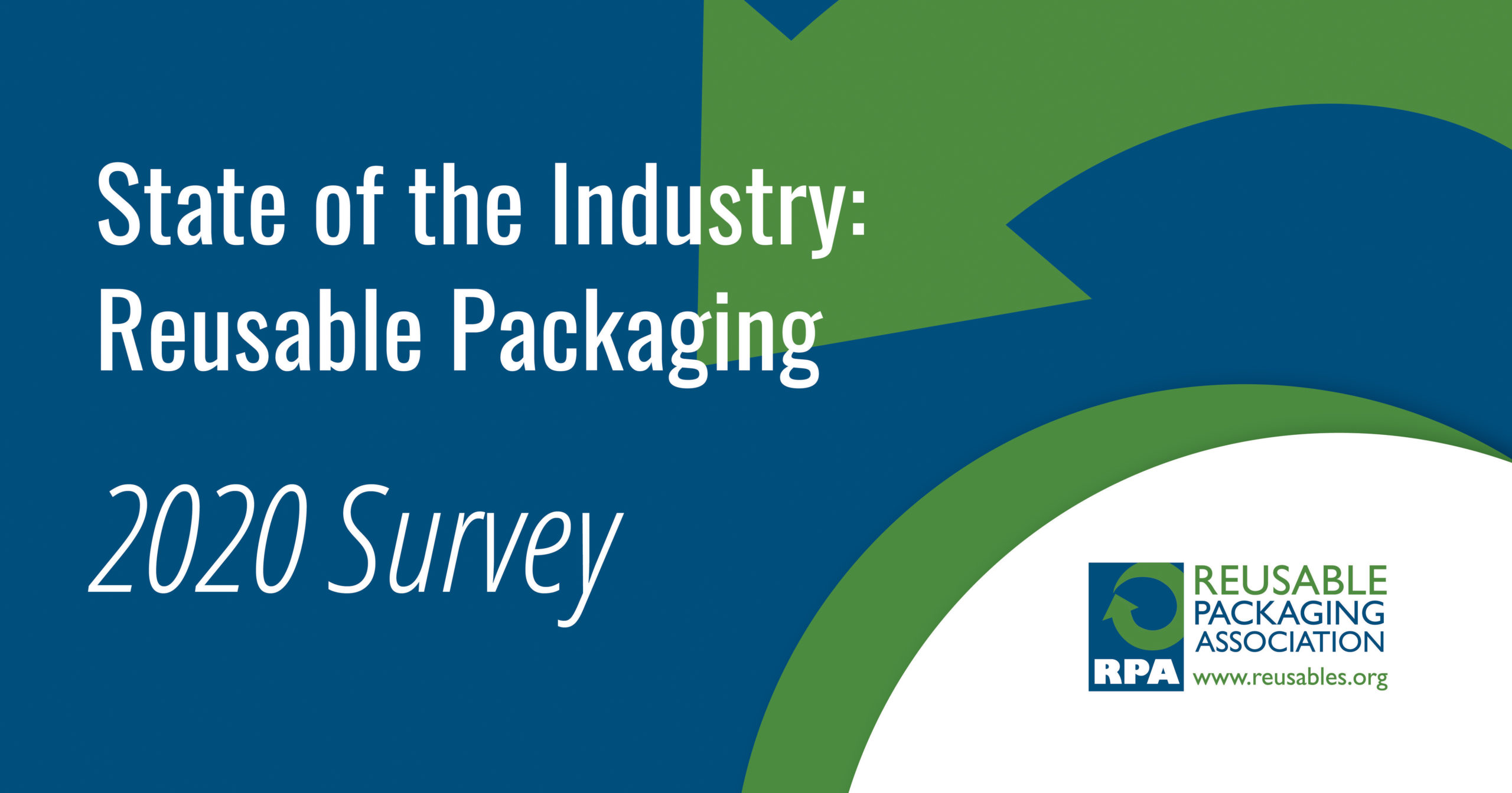 2020 State of the Reusable Packaging Industry Survey