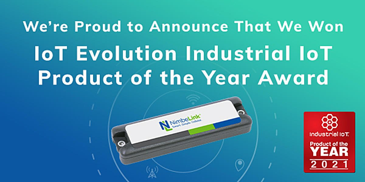 NIMBELINK HAS BEEN AWARDED THE IOT EVOLUTION INDUSTRIAL IOT PRODUCT OF THE YEAR