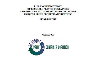 Life Cycle Inventory of Reusable Plastic Containers and Display-Ready Corrugated Containers Used for Fresh Produce Applications