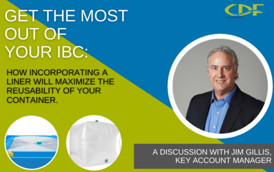 Get the Most Out of Your IBC: How Incorporating a Liner will Maximize the Reusability of your Container