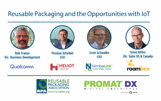 Reusable Packaging and the Opportunities with IoT: ProMatDX Panel Discussion